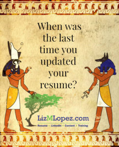 Is Your Resume Updated - Liz M Lopez Can Help
